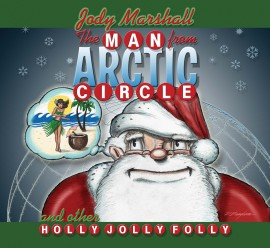 Jody Marshall - The Man From Arctic Circle